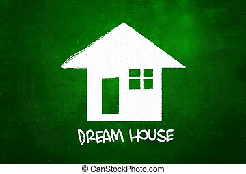 Dream House, drawn with Chalk on Blackboard