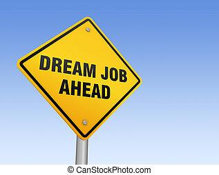 dream job ahead road sign