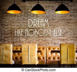 Dream Like Nobody Else motivational message written on...