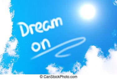 Dream On Concept