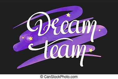 dream team handwritten text