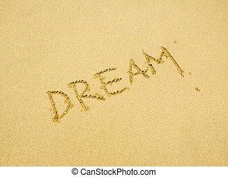 dream written in the golden sand