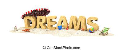 DREAMS - word of sand. 3d illustration