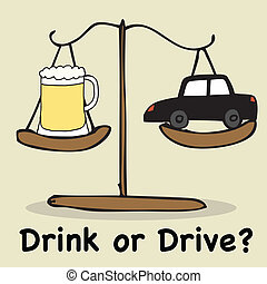 Drink or Drive - Illustration of hand drawn balance beer and...
