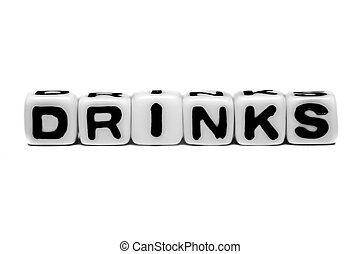 Drinks text message with alphabets on white background.