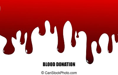 Dripping blood background. Blood Donation concept. Vector illustration