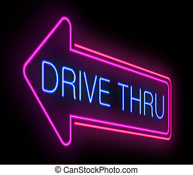 Drive thru neon sign. - Illustration depicting an...