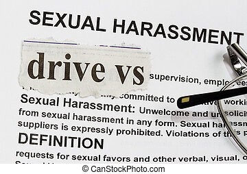 Sexual Harassment - Drive vs Sexual Harassment abstract with...