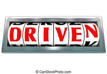 driven, woord, odometer, ambitie, toewijding