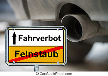 Driving ban - Town sign with the german words driving ban...
