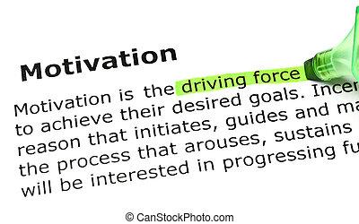 'driving, force', 'motivation', debajo