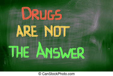 drogas, ser, no, la respuesta, concepto