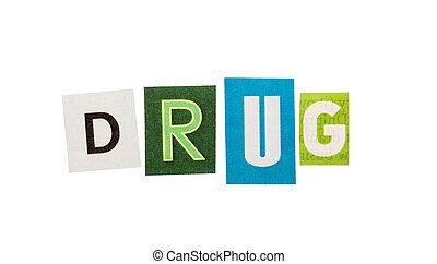 droge, inschrift, gemacht, mit, ausschneiden, briefe
