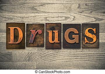 droghe, legno, concetto, tipo, letterpress