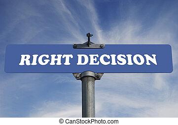 droit, decison, panneaux signalisations