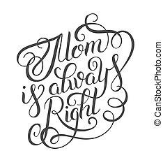 droit, mères, always, -, salutation, noir, maman, blanc, ...
