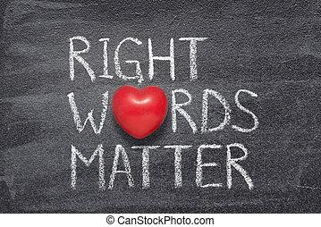 droit, mots, coeur, matière