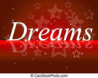 droom, dromen, vertegenwoordigt, wensen, doel, en, dagdromer
