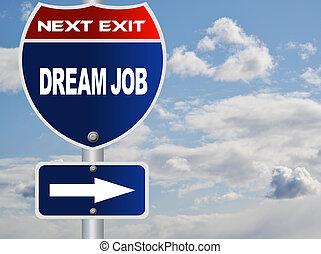 droom, werk, wegaanduiding