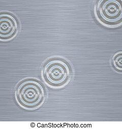 drops in brushed metal
