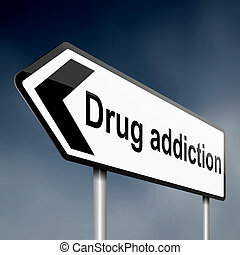 Drug addiction.
