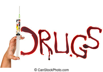 Drug addiction - Pills, syringe and bloody letters as a...