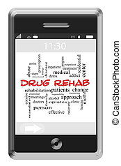 Drug Rehab Word Cloud Concept on Touchscreen Phone - Drug...