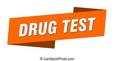 drug test banner template. drug test ribbon label sign