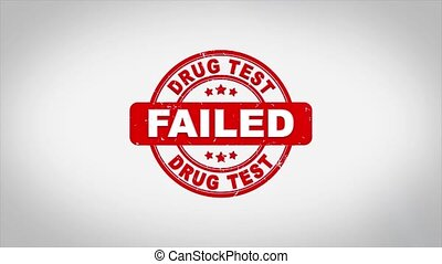 DRUG TEST Failed Signed Stamping Text Wooden Stamp Animation...