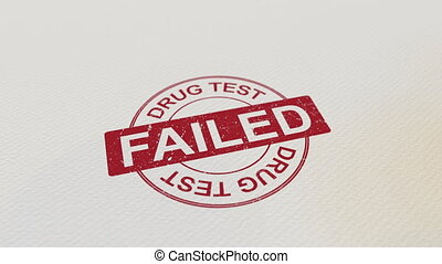 DRUG TEST FAILED wooden stamp conceptual animation. Alpha...