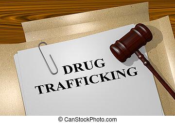 Drug Trafficking concept - 3D illustration of 'DRUG...