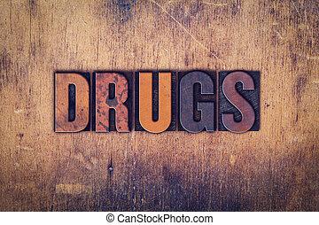 drugs, деревянный, концепция, тип, типографской