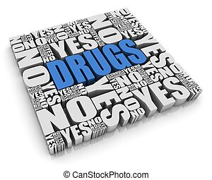 Drugs Dilemma - DRUGS 3D text surrounded by YES and NO words...