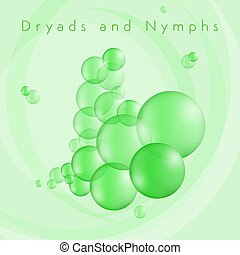Dryads and Nymphs Bubbles - Green bubbles in the water of a...