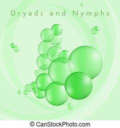 dryads, bubblar, nymfer