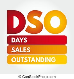 DSO - Days Sales Outstanding acronym concept - DSO - Days ...