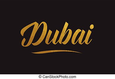 Dubai gold word text illustration typography