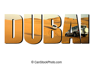 Dubai Text with photo of SUVs Treking Across the Desert Dunes