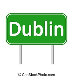 Dublin road sign. - Dublin road sign isolated on white...