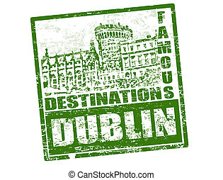 Dublin stamp - Grunge rubber stamp with Dublin castle and...