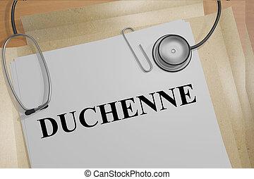Duchenne medicial concept - 3D illustration of 'DUCHENNE'...