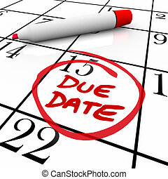 Due Date Calendar Circled for Pregnancy or Project ...