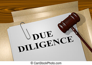 Due Diligence - legal concept - 3D illustration of 'DUE ...