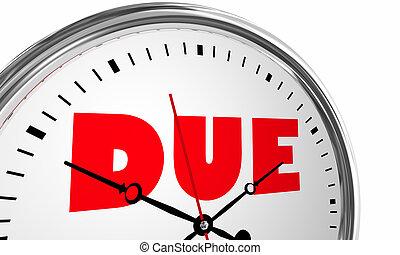 Due Time Deadline Now Clock Words 3d Illustration
