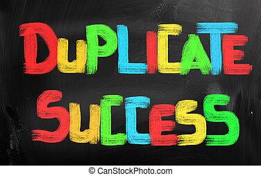 duplicado, concepto, éxito