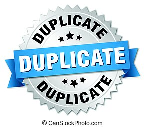 duplicate round isolated silver badge