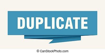 duplicate sign. duplicate paper origami speech bubble....