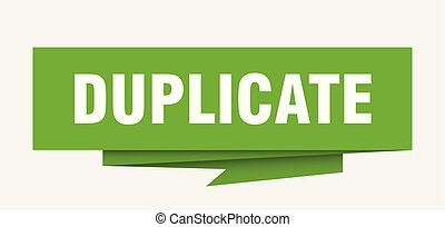 duplicate sign. duplicate paper origami speech bubble. ...