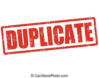Duplicate grunge rubber stamp on white, vector illustration