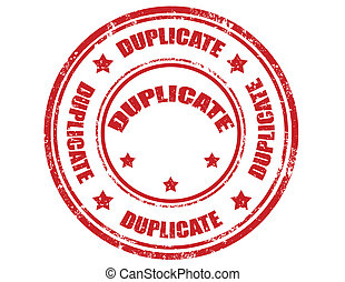 Duplicate-stamp - Grunge rubber stamp with word Duplicate...